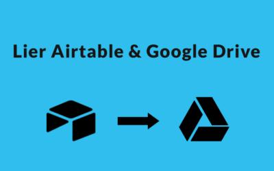 Lier Airtable et Google Drive