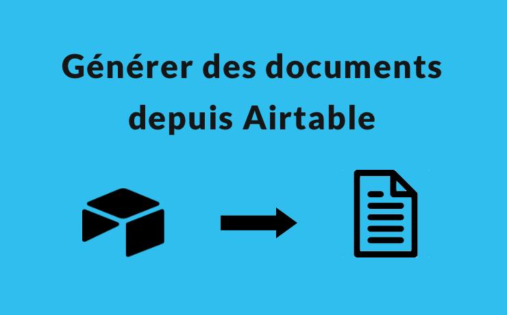 Générer des documents avec Airtable