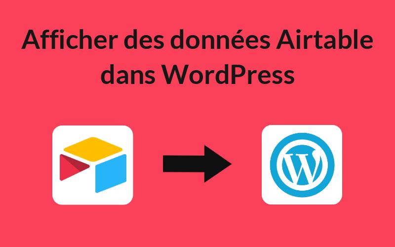 AirPress – Afficher des données de Airtable dans WordPress