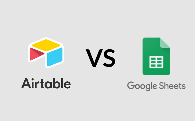 Airtable VS Google Sheets